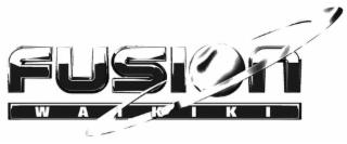 Fusion Waikiki